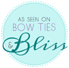 Bow Ties and Bliss